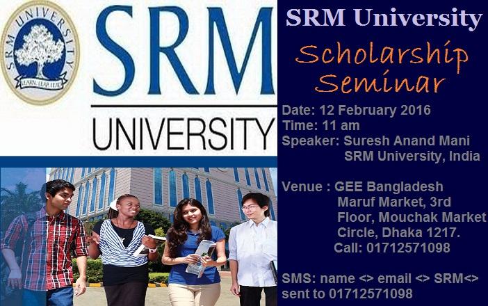 SRM University Scholarship Seminar at GEE Bangladesh