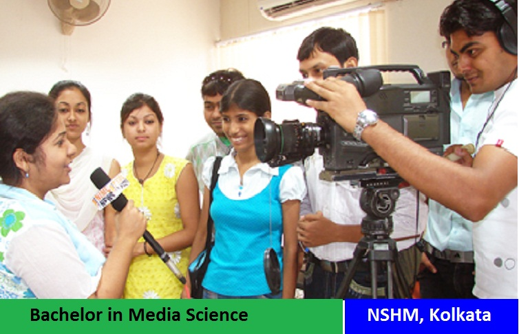 Bachelor in Media Science Admission at NSHM Kolkata