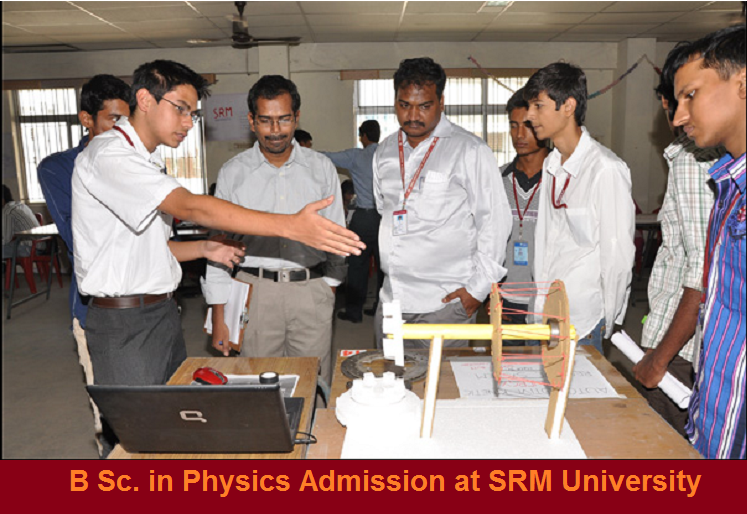 B Sc. in Physics admission at SRM University