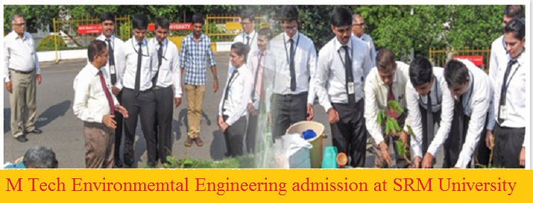 M Tech in Environmental Science at SRM University