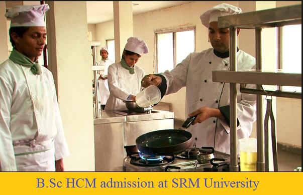 B.Sc Hotel & Catering Management admission at SRM University