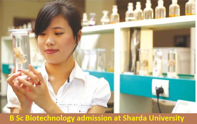 B Sc Biotechnology admission at Sharda University