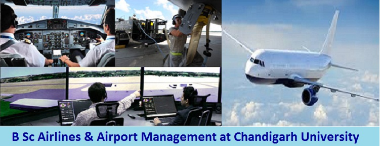 B Sc Airlines and Airport Management Admission at Chandigarh University