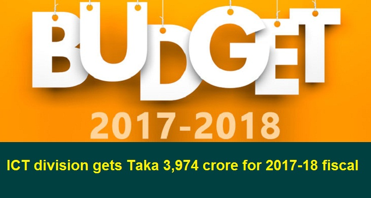 ICT division gets Taka 3974 crore for 2017-18 fiscal