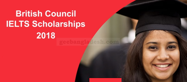 British Council announces IELTS Scholarship 2018
