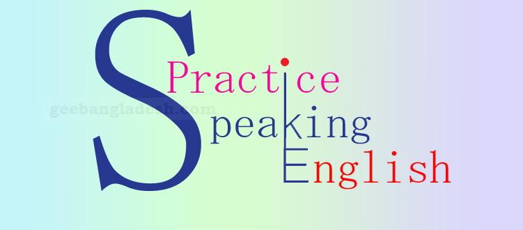 Practice Speaking English at GEE Bangladesh