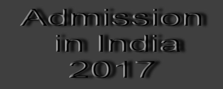 Admission in India 2017