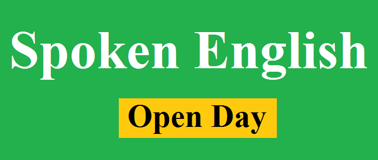 Spoken English Open Day deferred to June 9