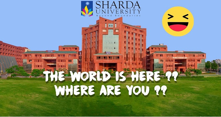 The World is here,Sharda University Campus
